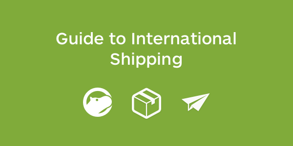 Guide to International Shipping
