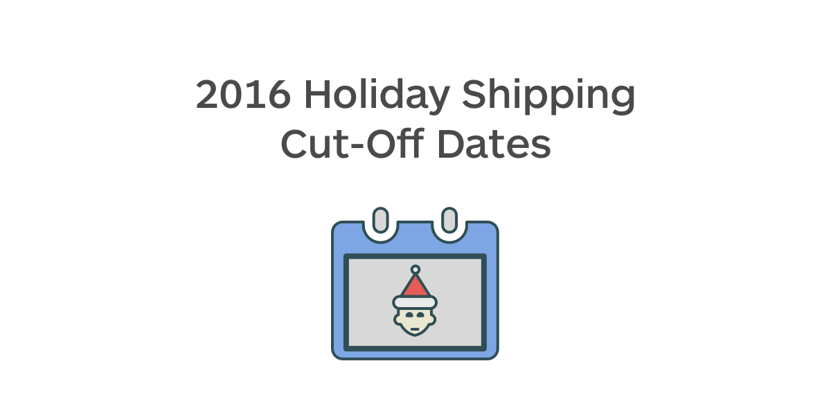 Holiday Shipping Cutoff Dates