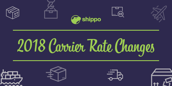 Important 2018 Carrier Rate Changes