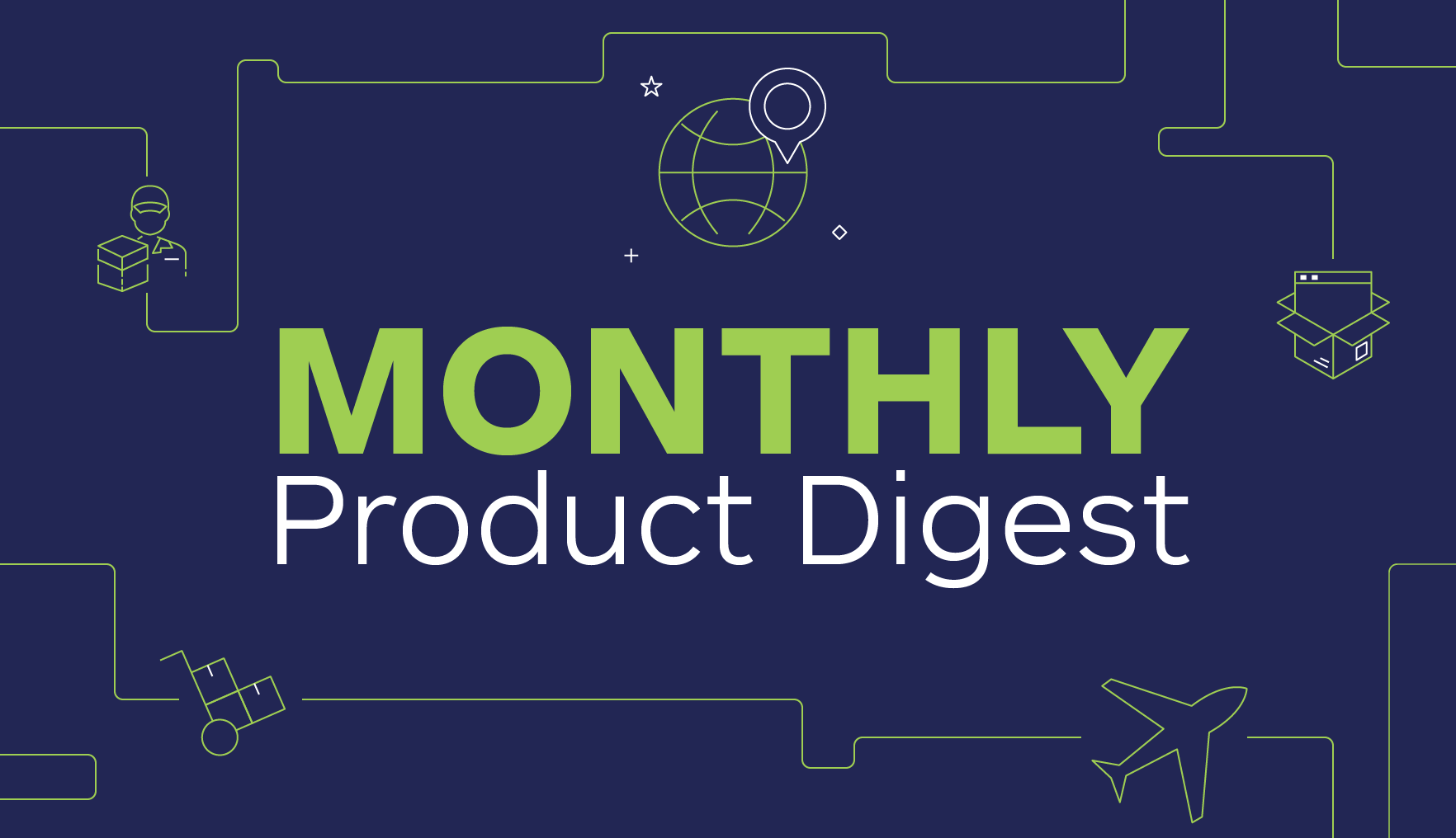 Monthly Product Digest