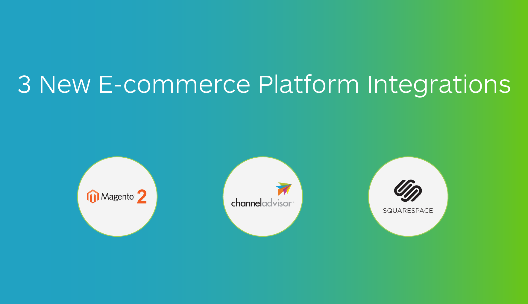 New Magento 2, ChannelAdvisor, and Squarespace Shipping Integrations